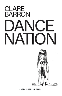 Dance Nation (Oberon Modern Plays) Cover Image