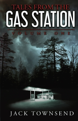 Tales from the Gas Station: Volume One Cover Image
