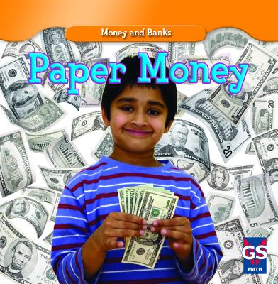Paper Money (Money and Banks (Library)) Cover Image
