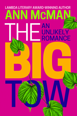 The Big Tow: An Unlikely Romance: An Unlikely Romance Cover Image