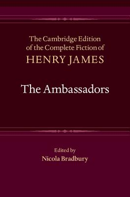 Cover for The Ambassadors (Cambridge Edition of the Complete Fiction of Henry James #18)