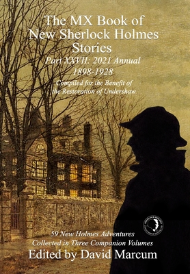 The MX Book of New Sherlock Holmes Stories Part XXVII: 2021 Annual (1898-1928) Cover Image