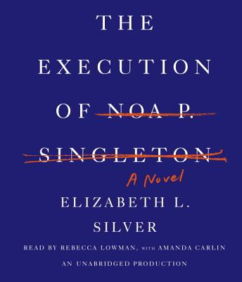 The Execution of Noa P. Singleton Cover