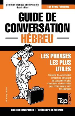 Guide de conversation Français-Hébreu et mini dictionnaire de 250 mots (French Collection #140) Cover Image