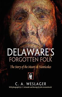 Delaware's Forgotten Folk: The Story of the Moors and Nanticokes Cover Image