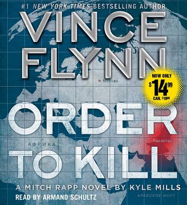 Order to Kill (Mitch Rapp Novels #13) Cover Image