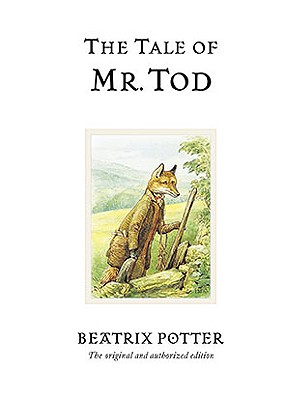 The Tale of Mr. Tod (Peter Rabbit #14) Cover Image
