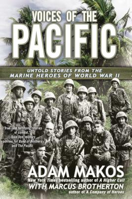 Voices of the Pacific: Untold Stories from the Marine Heroes of World War II Cover Image