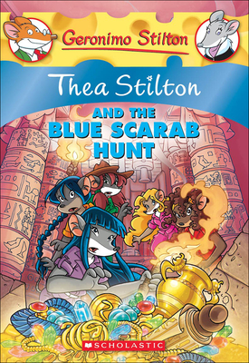 Thea Stilton and the Blue Scarab Hunt (Geronimo Stilton: Thea Stilton #11) Cover Image