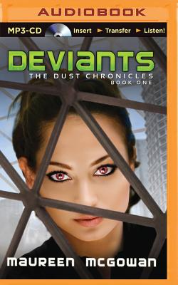 Cover for Deviants (Dust Chronicles #1)