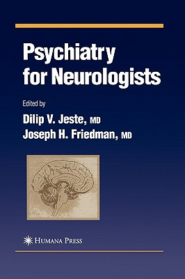 Cover for Psychiatry for Neurologists (Current Clinical Neurology)