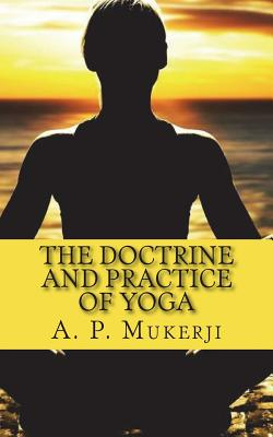 The Doctrine and Practice of Yoga Cover Image