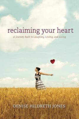 Reclaiming Your Heart Cover
