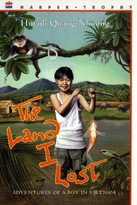 The Land I Lost: Adventures of a Boy in Vietnam Cover Image