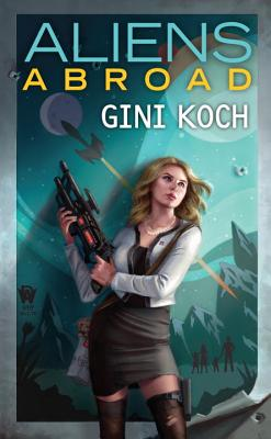 Aliens Abroad (Alien Novels #16) Cover Image
