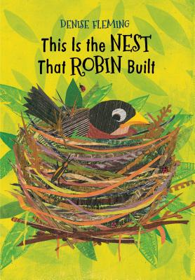 Cover for This Is the Nest That Robin Built