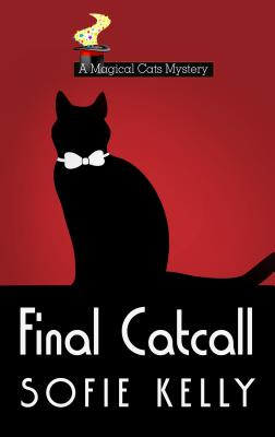 Final Catcall (Magical Cats Mysteries) Cover Image