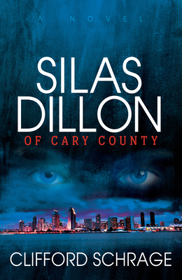 Cover for Silas Dillon of Cary County