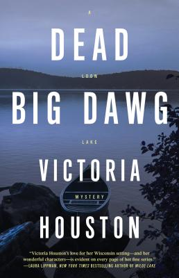 Dead Big Dawg (A Loon Lake Mystery #19) Cover Image