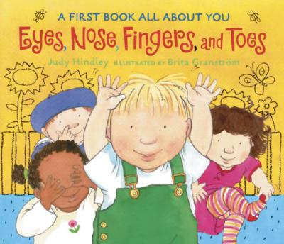 Eyes, Nose, Fingers, and Toes: A First Book All about You Cover Image