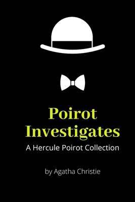 Poirot Investigates: A Hercule Poirot Collection Cover Image