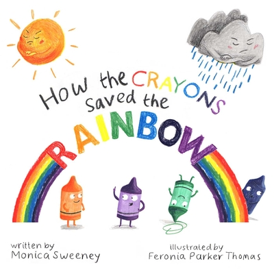 How the Crayons Saved the Rainbow Cover Image
