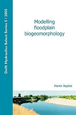Modelling Floodplain Biogeomorphology Cover Image