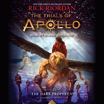 The Trials of Apollo, Book Two: The Dark Prophecy Cover Image