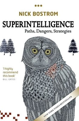 Superintelligence: Paths, Dangers, Strategies Cover Image