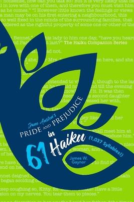 Jane Austen's Pride and Prejudice in 61 Haiku (1,037 Syllables!) Cover Image