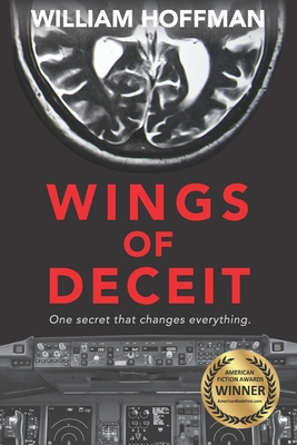 Wings of Deceit: A riveting aviation thriller of suspense, longing, lies and a pilot's ailing brain Cover Image