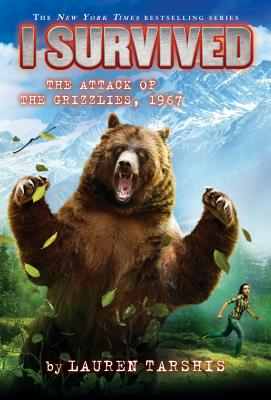 I Survived the Attack of the Grizzlies, 1967 (I Survived #17) (Library Edition) Cover Image