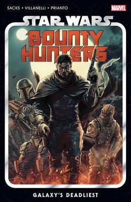 Star Wars: Bounty Hunters Vol. 1: Galaxy's Deadliest Cover Image
