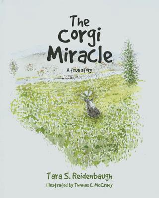 The Corgi Miracle: A true story Cover Image