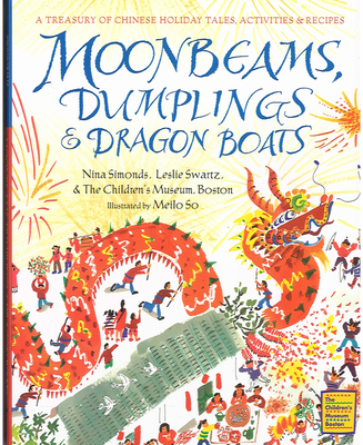 Moonbeams, Dumplings & Dragon Boats Cover