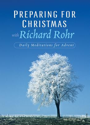 Preparing for Christmas with Richard Rohr Cover