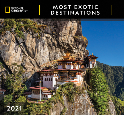 Cal 2021- National Geographic Most Exotic Destinations Wall Cover Image