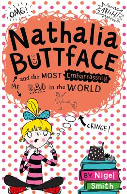Nathalia Buttface and the Most Embarrassing Dad in the World Cover Image