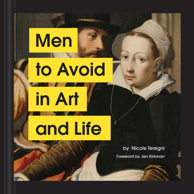 Cover of Men to Avoid in Art and Life (Hardcover)