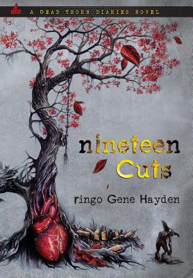 Nineteen Cuts (Dead Thorn Diaries #1) Cover Image