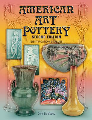 American Art Pottery: Identification & Values Cover Image