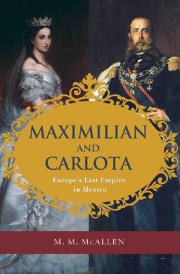 Maximilian and Carlota Cover
