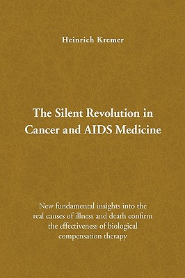 The Silent Revolution in Cancer and AIDS Medicine Cover Image