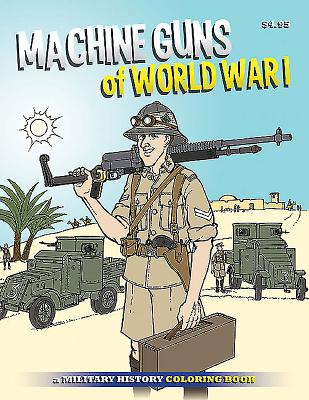 Machine Guns of Wwi Coloring Book Cover Image