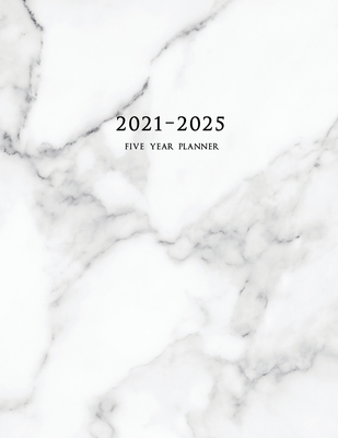2021-2025 Five Year Planner: 60-Month Schedule Organizer 8.5 x 11 with Marble Cover (Volume 1) Cover Image