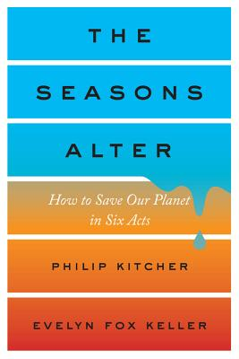 The Seasons Alter: How to Save Our Planet in Six Acts Cover Image