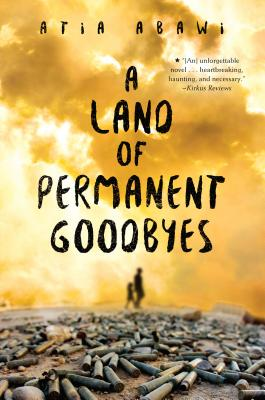 A Land of Permanent Goodbyes by Atla Abawi