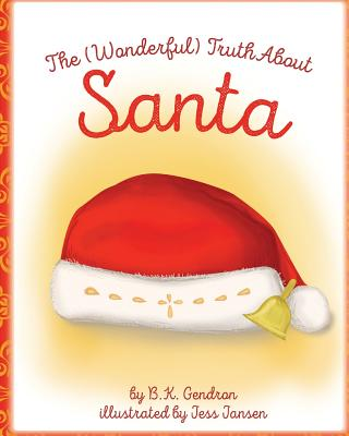 The (Wonderful) Truth About Santa Cover Image