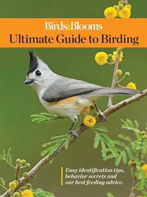 Birds & Blooms Ultimate Guide to Birding Cover Image