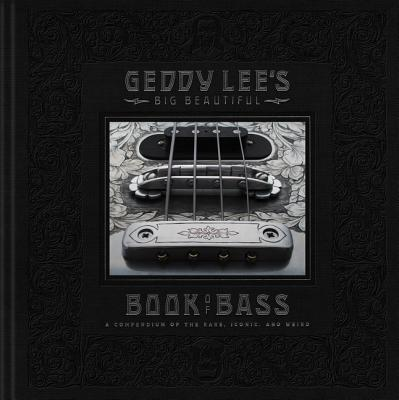 Geddy Lee's Big Beautiful Book of Bass Cover Image